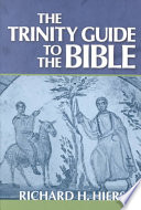 The Trinity Guide to the Bible