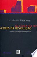 As cores da revolução
