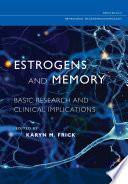 Estrogens and Memory Book PDF