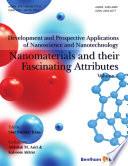 Development and Prospective Applications of Nanoscience and Nanotechnology