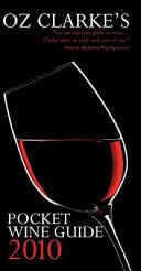 Oz Clarke's Pocket Wine Guide 2010