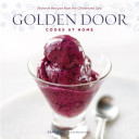 Golden Door Cooks at Home