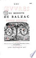Les Oeuvres de Monsieur de Balzac  divis  es en deux tomes  publi  es par Valentin Conrart