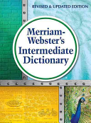 Merriam Webster s Intermediate Dictionary