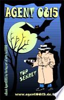 Agent 0815 (nullachtfünfzehn) ... oder das Two-in-One-Bonus-Book by Bartl