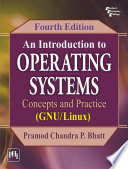 AN INTRODUCTION TO OPERATING SYSTEMS CONCEPTS AND PRACTICE  GNU LINUX