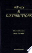 Waves and Distributions