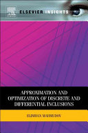 Approximation and Optimization of Discrete and Differential Inclusions