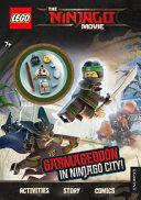 LEGO  R  NINJAGO MOVIE  Garmageddon in Ninjago City   Activi