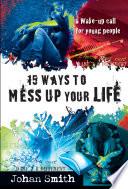 15 Ways to Mess Up Your Life  eBook