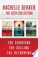 The Seer Collection  The Choosing   The Calling   The Returning