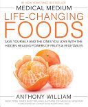 Medical Medium Life-Changing Foods Book