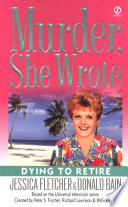 Murder  She Wrote  Dying to Retire