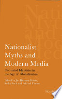 Nationalist Myths and Modern Media