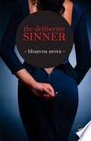 The Deliberate Sinner