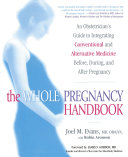 The Whole Pregnancy Handbook