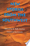New Stories from the Southwest Lends Itself To The Art Of Storytellers It