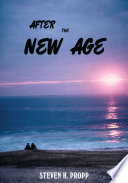 AFTER THE NEW AGE