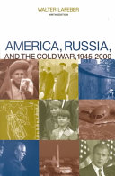 America, Russia, and the Cold War, 1945-2000