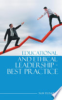 Educational and Ethical Leadership   Best Practice
