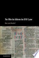 Ne Bis in Idem in EU Law