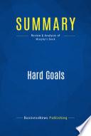 Summary  Hard Goals