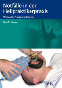 Notfälle in der Heilpraktikerpraxis