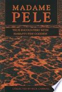 Madame Pele