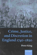 Crime  Justice  and Discretion in England  1740 1820