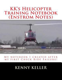 KK s Helicopter Training Notebook