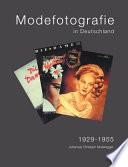 Modefotografie in Deutschland 1929 - 1955