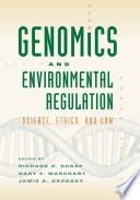 Genomics and Environmental Regulation