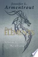 Dark Elements 3   Sehnsuchtsvolle Ber  hrung
