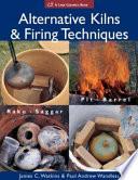 Alternative Kilns   Firing Techniques