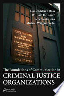 The Foundations of Communication in Criminal Justice Systems