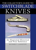 Collector's Guide To Switchblade Knives : on switchblades has been published,...