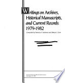 Writings On Archives Historical Manuscripts And Current Records