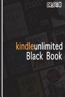 Kindle Unlimited Black Book