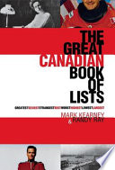 The Great Canadian Book of Lists People And Events That Have Shaped