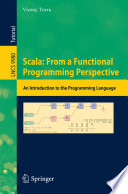 Scala  From a Functional Programming Perspective