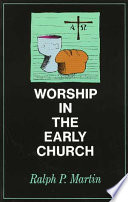 Ebook Worship in the Early Church Epub Ralph P. Martin Apps Read Mobile