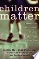 Ebook Children Matter Epub Scottie May,Beth Posterski Apps Read Mobile