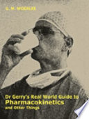 Gerry s Real World Guide to Pharmacokinetics   Other Things