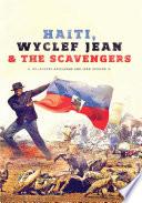 Haiti  Wyclef Jean   The Scavengers