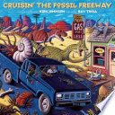 Cruisin  the Fossil Freeway