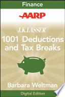 AARP J K  Lasser s 1001 Deductions and Tax Breaks 2011