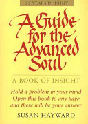 A Guide for the Advanced Soul
