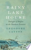 Rainy Lake House