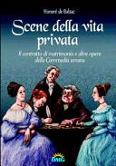 Scene della vita privata-Il contratto di matrimonio e altre opere del la «Commedia umana»