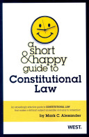 A Short   Happy Guide to Constitutional Law